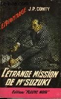 L'ETRANGE MISSION DE MR SUZUKI