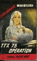 TTX 75 OPERATION
