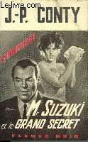 MR. SUZUKI ET LE GRAND SECRET