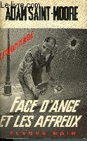FACE D'ANGE ET LES AFFREUX