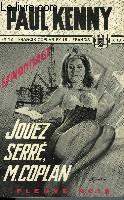 JOUEZ SERRE, M. COPLAN