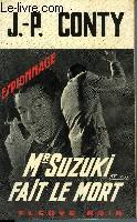 MR SUZUKI FAIT LE MORT