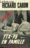 TTX 75 EN FAMILLE