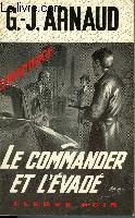 LE COMMANDER ET L'EVADE