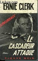 LE CASCADEUR ATTAQUE