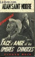 FACE D'ANGE ET LES OMBRES CHINOISES