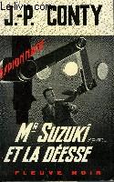 MR SUZUKI ET LA DEESSE