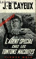 L'AGENT SPECIAL CHEZ LES TONTONS MACOUTES