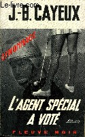 L'AGENT SPECIAL A VOTE