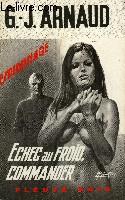 ECHEC AU FROIS, COMMANDER