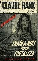 TRAIN DE NUIT POUR FORTALEZA