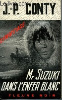 MR SUZUKI DANS L'ENFER BLANC