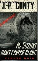 MR SUZUKI DANS L'ENFER BLANC