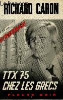 TTX 75 CHEZ LES GRECS