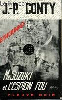 MR SUZUKI ET L'ESPION FOU