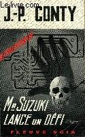 M. SUZUKI LANCE UN DEFI