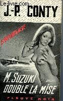 M. SUZUKI DOUBLE LA MISE