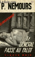 LE GENERAL PASSE AU FALOT