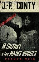 M. SUZUKI A LES MAINS ROUGES