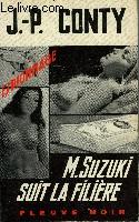 M. SUZUKI SUIT LA FILIERE
