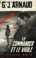 LE COMMANDER ET LE VIGILE