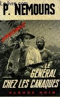 LE GENERAL CHEZ LES CANAQUES