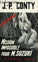 MISSION IMPOSSIBLE POUR M. SUZUKI