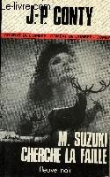 M. SUZUKI CHERCHE LA FAILLE