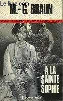 A LA SAINTE-SOPHIE