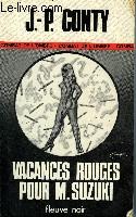 VACANCES ROUGES POUR M. SUZUKI