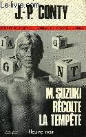 M. SUZUKI RECOLTE LA TEMPETE