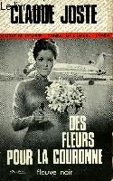 DES FLEURS POUR LA COURONNE