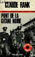 PONT DE LA GITANE NOIRE