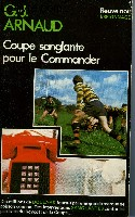 COUPE SANGLANTE POUR LE COMMANDER