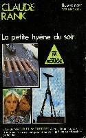 LA PETITE HYENE DU SOIR