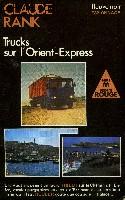 TRUCKS SUR L'ORIENT-EXPRESS