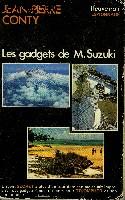 LES GADGETS DE M. SUZUKI