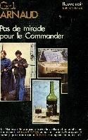 PAS DE MIRACLE POUR LE COMMANDER