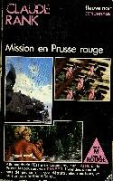 MISSION EN PRUSSE ROUGE