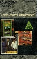 CABLE CENTRAL INTERAMERICA