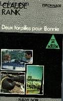 DEUX TORPILLES POUR BONNIE