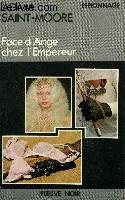 FACE D'ANGE CHEZ L'EMPEREUR