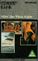HOTEL DES VIEUX AIGLES