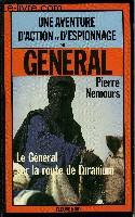 LE GENERAL SUR LA ROUTE DE L'URANIUM