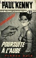 POURSUITE A L'AUBE