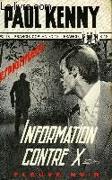 INFORMATION CONTRE X...