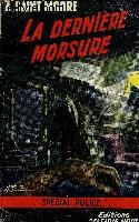 LA DERNIERE MORSURE
