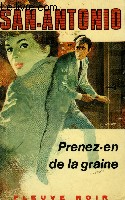 PRENEZ-EN DE LA GRAINE