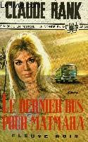 LE DERNIER BUS POUR MATMARA