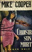 CHOISIR SON MORT